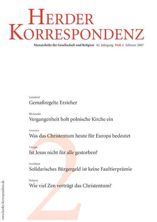 Herder Korrespondenz. Monatsheft für Gesellschaft und Religion 61 (2007) Heft 2