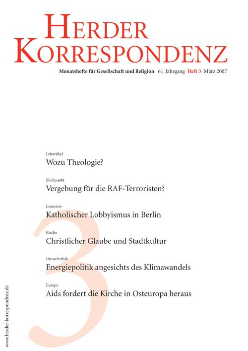 Herder Korrespondenz. Monatsheft für Gesellschaft und Religion 61 (2007) Heft 3