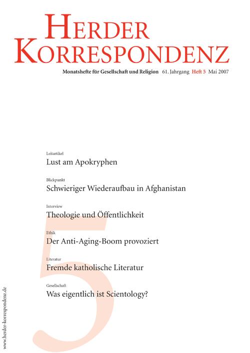 Herder Korrespondenz. Monatsheft für Gesellschaft und Religion 61 (2007) Heft 5