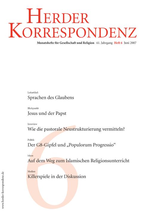 Herder Korrespondenz. Monatsheft für Gesellschaft und Religion 61 (2007) Heft 6