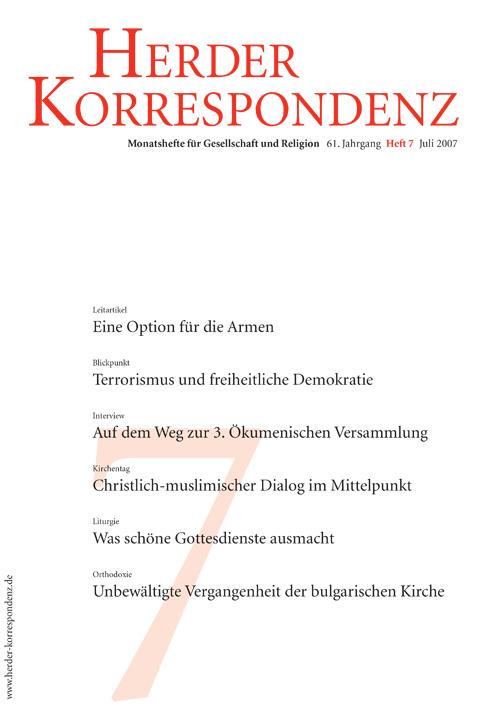 Herder Korrespondenz. Monatsheft für Gesellschaft und Religion 61 (2007) Heft 7