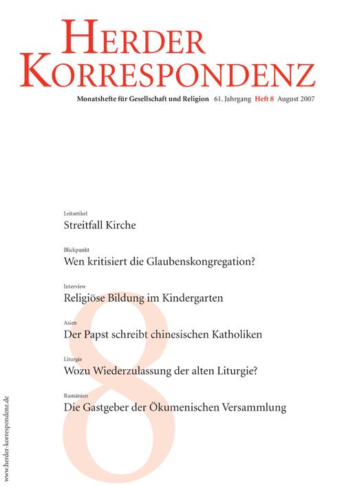 Herder Korrespondenz. Monatsheft für Gesellschaft und Religion 61 (2007) Heft 8