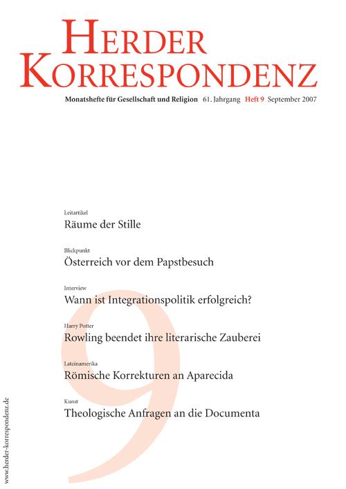 Herder Korrespondenz. Monatsheft für Gesellschaft und Religion 61 (2007) Heft 9