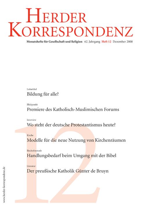 Herder Korrespondenz. Monatsheft für Gesellschaft und Religion 62 (2008) Heft 12