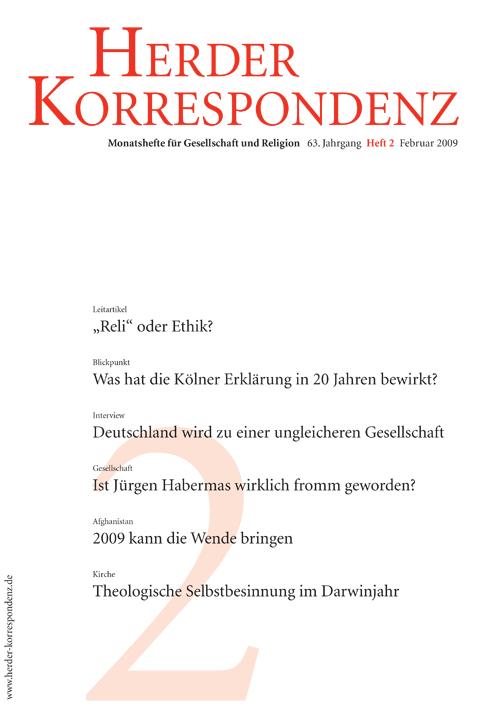 Herder Korrespondenz. Monatsheft für Gesellschaft und Religion 63 (2009) Heft 2