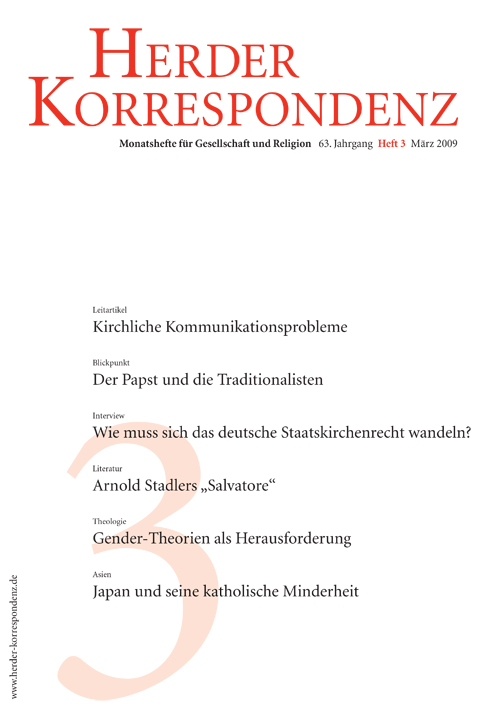 Herder Korrespondenz. Monatsheft für Gesellschaft und Religion 63 (2009) Heft 3