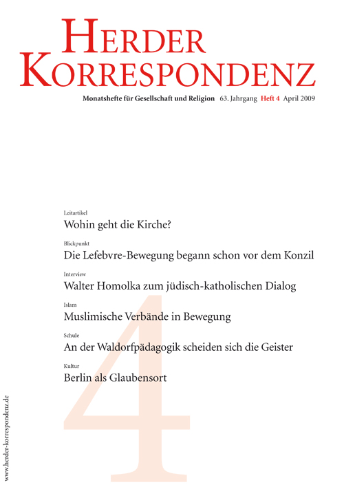 Herder Korrespondenz. Monatsheft für Gesellschaft und Religion 63 (2009) Heft 4