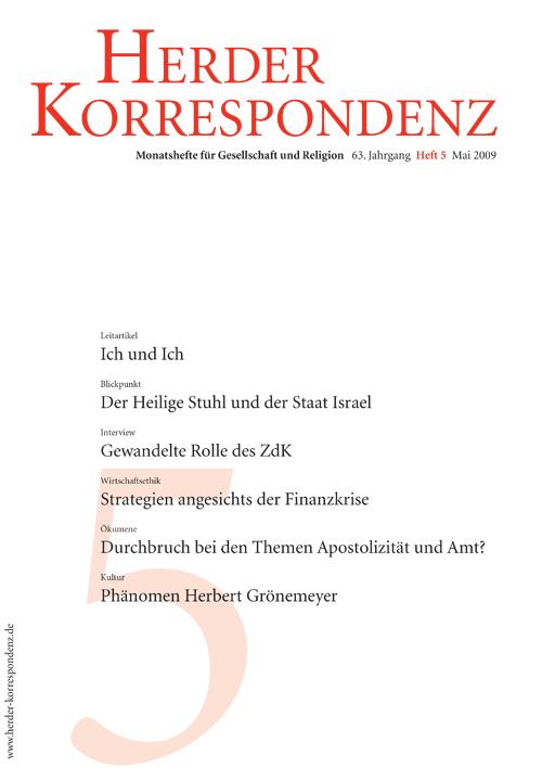 Herder Korrespondenz. Monatsheft für Gesellschaft und Religion 63 (2009) Heft 5
