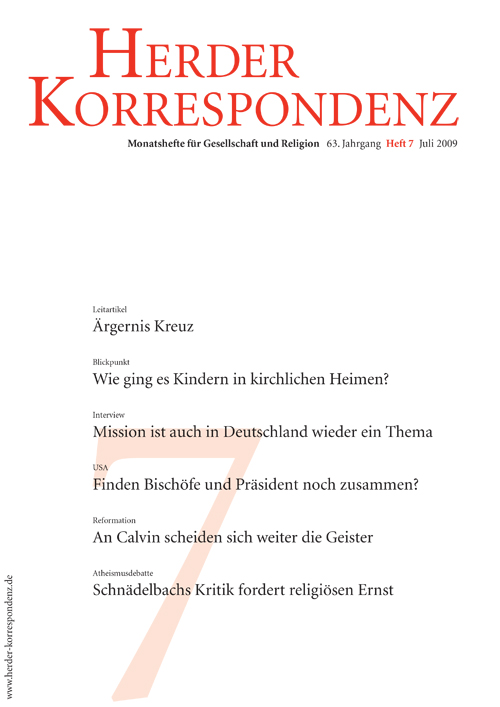 Herder Korrespondenz. Monatsheft für Gesellschaft und Religion 63 (2009) Heft 7