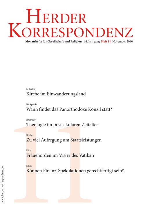 Herder Korrespondenz. Monatsheft für Gesellschaft und Religion 64 (2010) Heft 11
