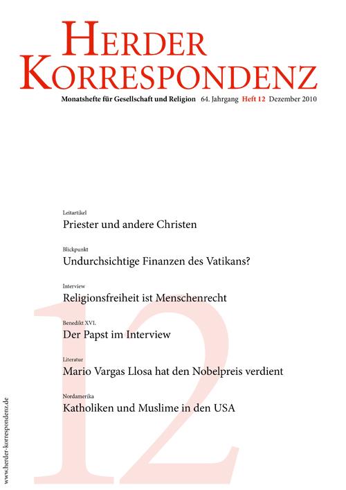 Herder Korrespondenz. Monatsheft für Gesellschaft und Religion 64 (2010) Heft 12
