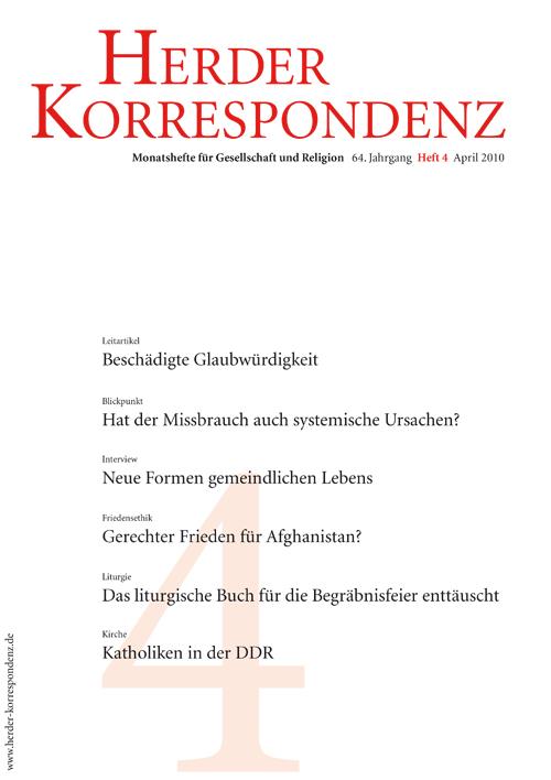 Herder Korrespondenz. Monatsheft für Gesellschaft und Religion 64 (2010) Heft 4