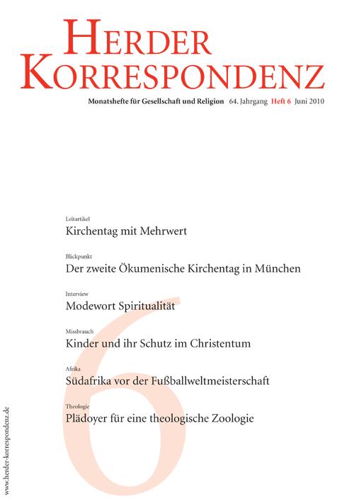 Herder Korrespondenz. Monatsheft für Gesellschaft und Religion 64 (2010) Heft 6