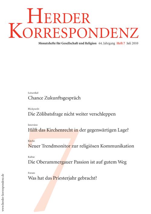 Herder Korrespondenz. Monatsheft für Gesellschaft und Religion 64 (2010) Heft 7