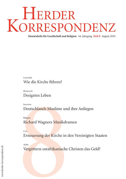 Herder Korrespondenz. Monatsheft für Gesellschaft und Religion 64 (2010) Heft 8