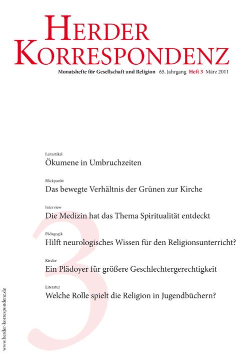 Herder Korrespondenz. Monatsheft für Gesellschaft und Religion 65 (2011) Heft 3