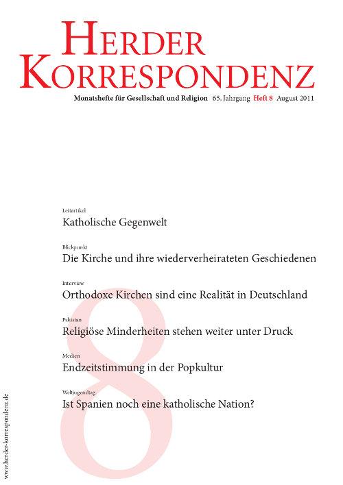 Herder Korrespondenz. Monatsheft für Gesellschaft und Religion 65 (2011) Heft 8