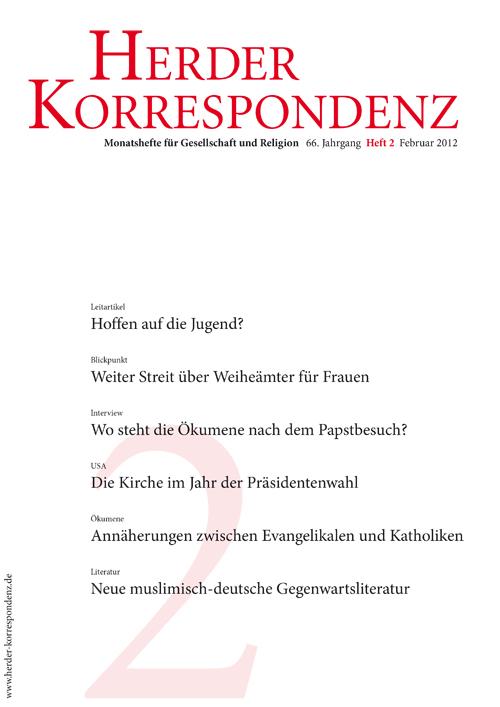 Herder Korrespondenz. Monatsheft für Gesellschaft und Religion 66 (2012) Heft 2