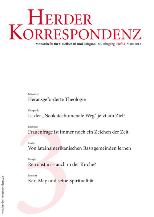 Herder Korrespondenz. Monatsheft für Gesellschaft und Religion 66 (2012) Heft 3