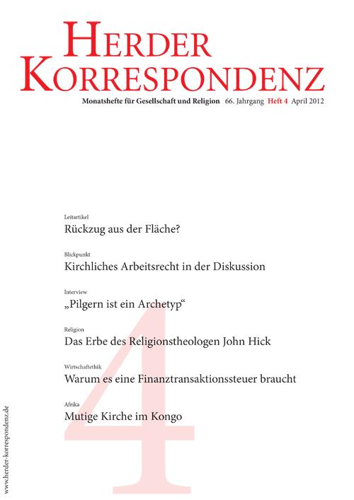 Herder Korrespondenz. Monatsheft für Gesellschaft und Religion 66 (2012) Heft 4