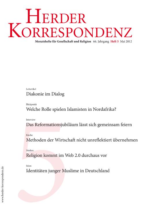 Herder Korrespondenz. Monatsheft für Gesellschaft und Religion 66 (2012) Heft 5