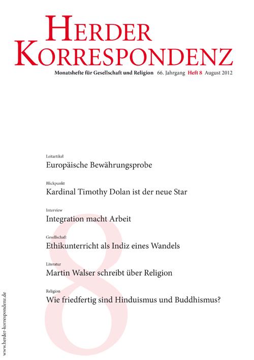 Herder Korrespondenz. Monatsheft für Gesellschaft und Religion 66 (2012) Heft 8