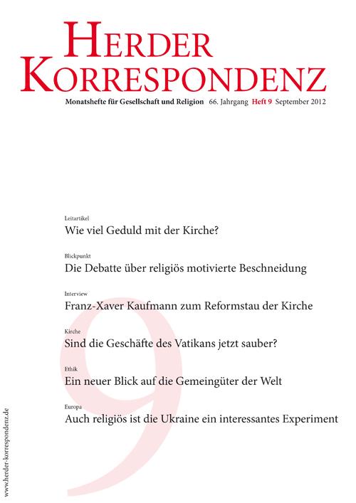 Herder Korrespondenz. Monatsheft für Gesellschaft und Religion 66 (2012) Heft 9