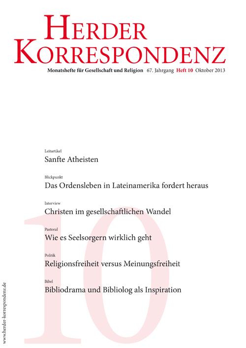 Herder Korrespondenz. Monatsheft für Gesellschaft und Religion 67 (2013) Heft 10