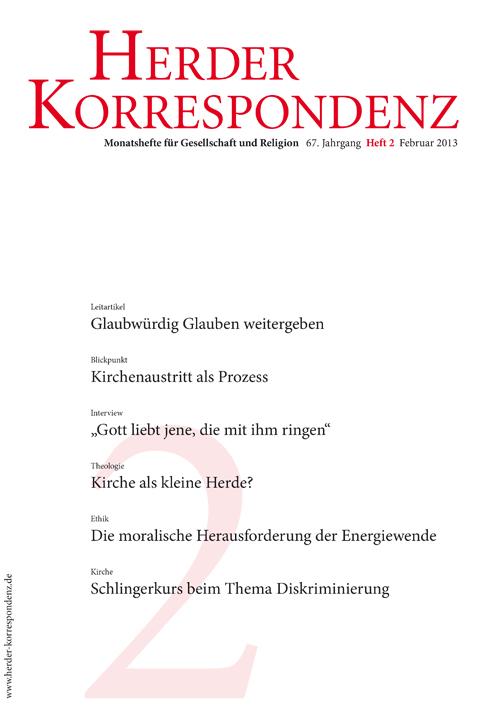Herder Korrespondenz. Monatsheft für Gesellschaft und Religion 67 (2013) Heft 2