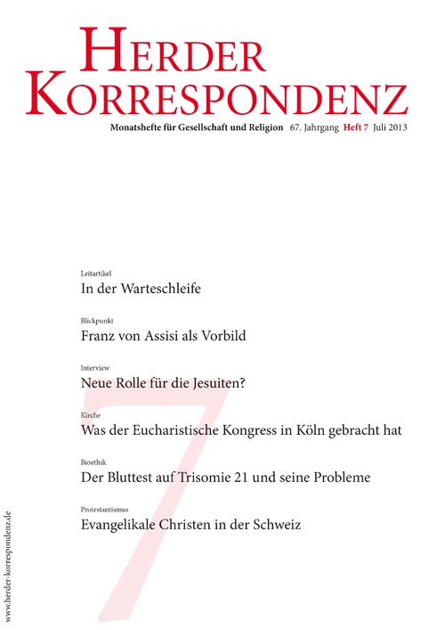 Herder Korrespondenz. Monatsheft für Gesellschaft und Religion 67 (2013) Heft 7