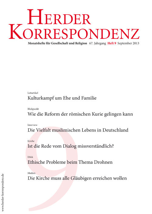 Herder Korrespondenz. Monatsheft für Gesellschaft und Religion 67 (2013) Heft 9