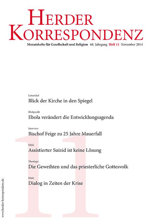 Herder Korrespondenz. Monatsheft für Gesellschaft und Religion 68 (2014) Heft 11