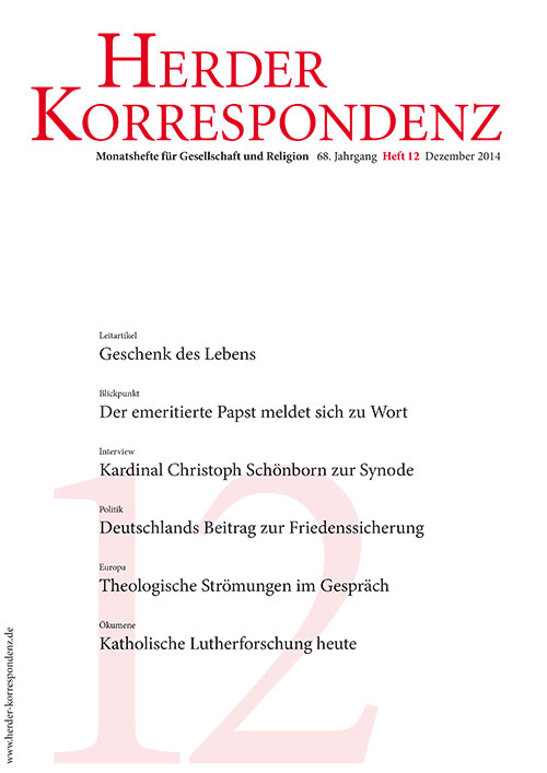 Herder Korrespondenz. Monatsheft für Gesellschaft und Religion 68 (2014) Heft 12