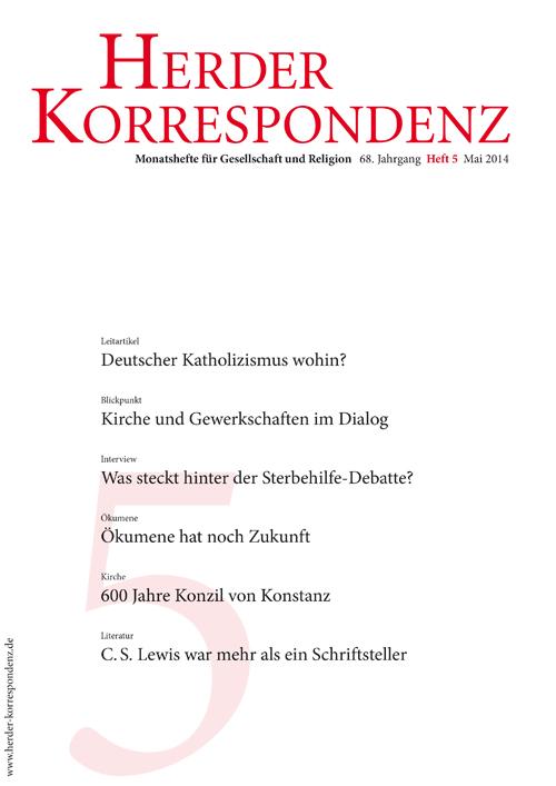 Herder Korrespondenz. Monatsheft für Gesellschaft und Religion 68 (2014) Heft 5