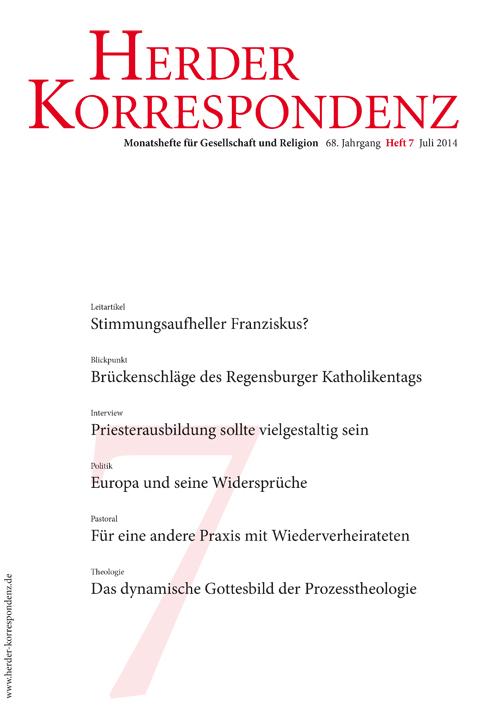 Herder Korrespondenz. Monatsheft für Gesellschaft und Religion 68 (2014) Heft 7