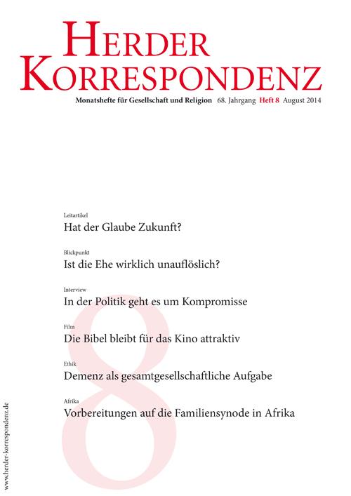 Herder Korrespondenz. Monatsheft für Gesellschaft und Religion 68 (2014) Heft 8