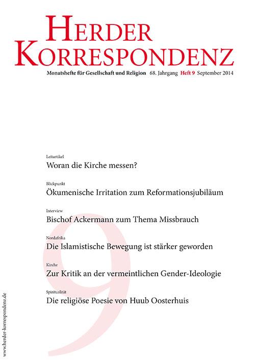 Herder Korrespondenz. Monatsheft für Gesellschaft und Religion 68 (2014) Heft 9