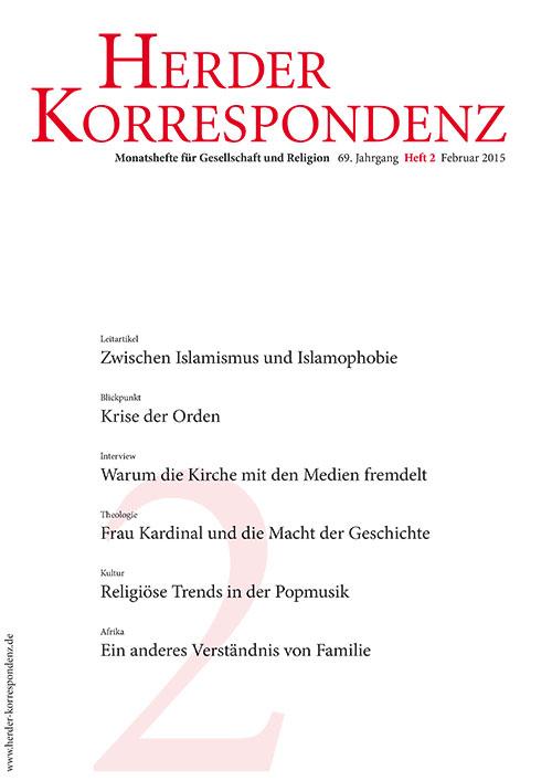 Herder Korrespondenz. Monatsheft für Gesellschaft und Religion 69 (2015) Heft 2