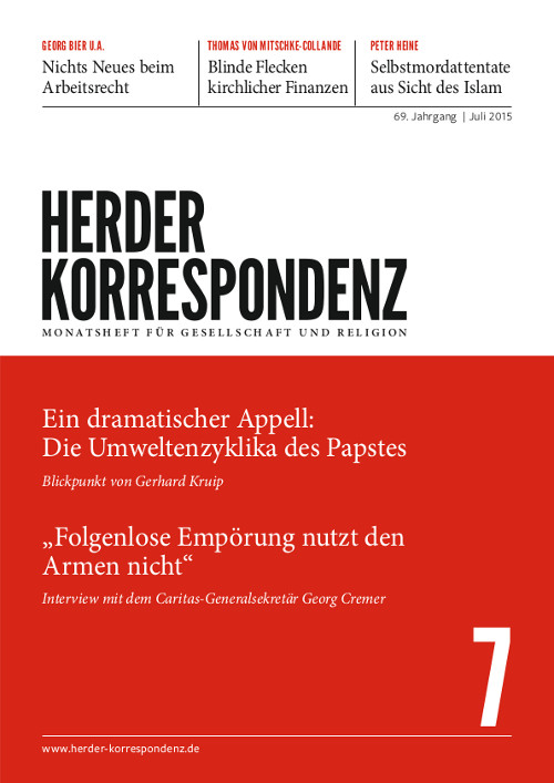 Herder Korrespondenz. Monatsheft für Gesellschaft und Religion 69 (2015) Heft 7