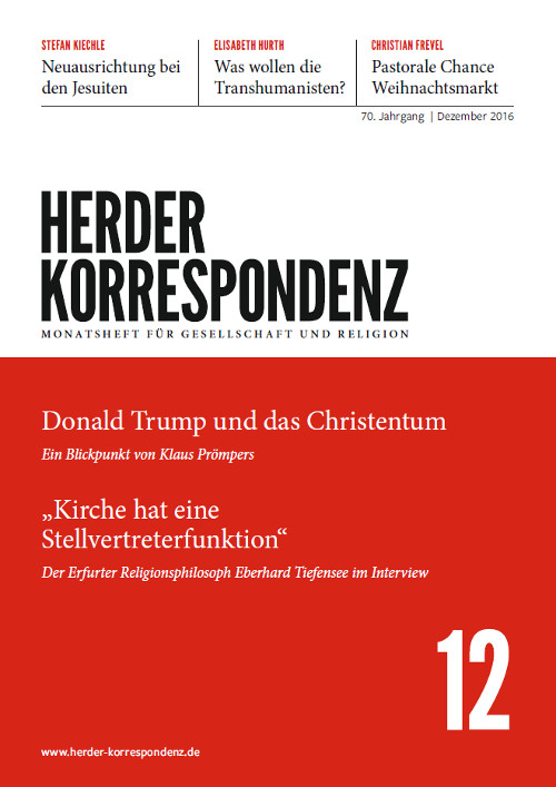 Herder Korrespondenz. Monatsheft für Gesellschaft und Religion 70 (2016) Heft 12