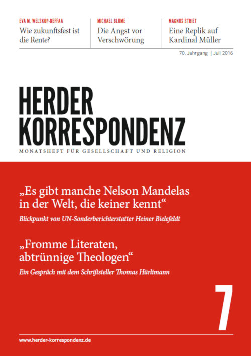 Herder Korrespondenz. Monatsheft für Gesellschaft und Religion 70 (2016) Heft 7