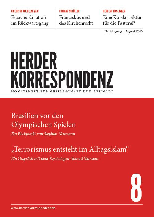 Herder Korrespondenz. Monatsheft für Gesellschaft und Religion 70 (2016) Heft 8