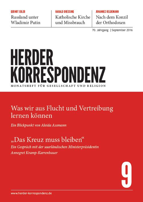 Herder Korrespondenz. Monatsheft für Gesellschaft und Religion 70 (2016) Heft 9