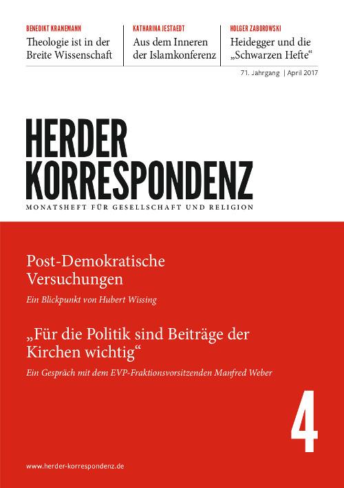Herder Korrespondenz. Monatsheft für Gesellschaft und Religion 71 (2017) Heft 4