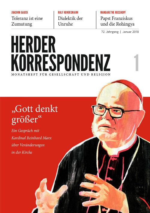 Herder Korrespondenz. Monatsheft für Gesellschaft und Religion 72 (2018) Heft 1
