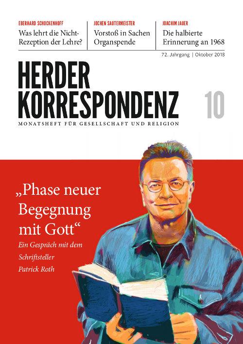 Herder Korrespondenz. Monatsheft für Gesellschaft und Religion 72 (2018) Heft 10