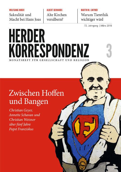 Herder Korrespondenz. Monatsheft für Gesellschaft und Religion 72 (2018) Heft 3