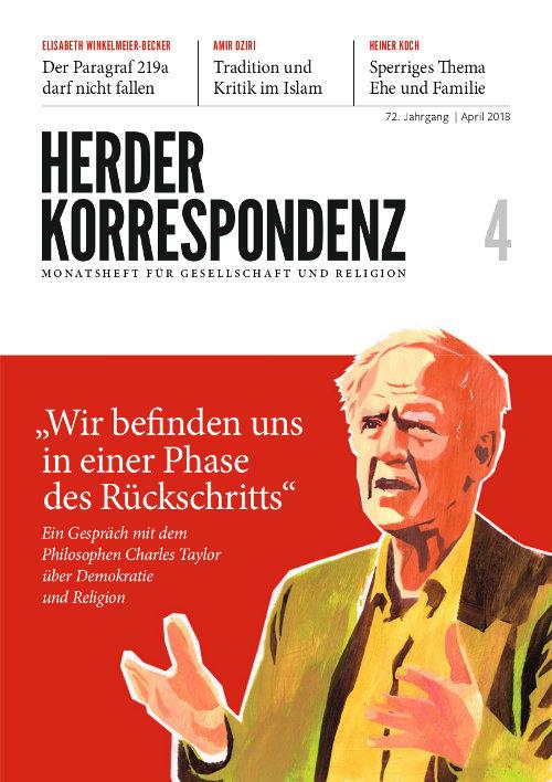 Herder Korrespondenz. Monatsheft für Gesellschaft und Religion 72 (2018) Heft 4