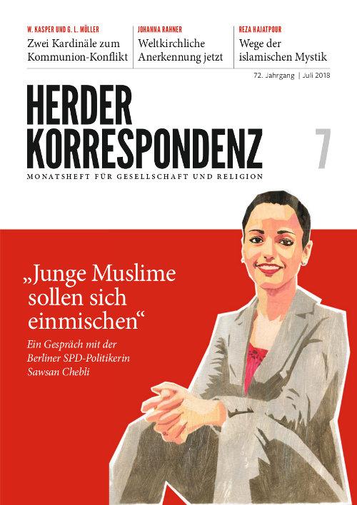 Herder Korrespondenz. Monatsheft für Gesellschaft und Religion 72 (2018) Heft 7