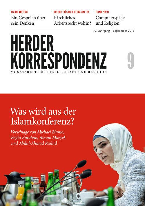 Herder Korrespondenz. Monatsheft für Gesellschaft und Religion 72 (2018) Heft 9